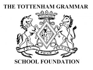"Logo with the wording ""The Tottenham Grammar School Foundation"" in black text above and below a coat of arms."